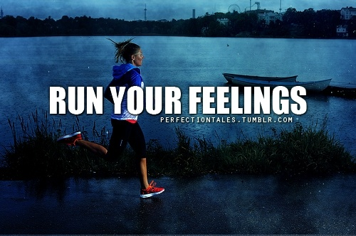Run Your Feelings